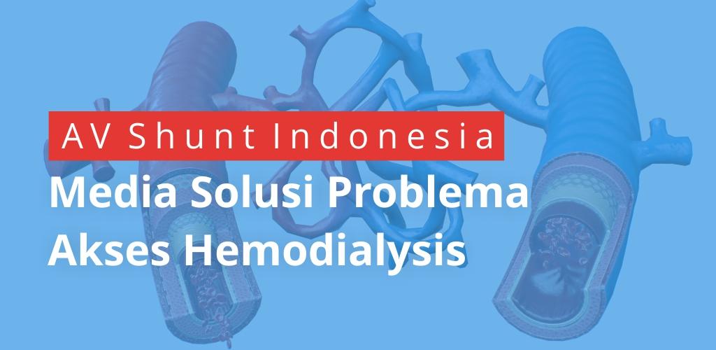 AV Shunt Indonesia